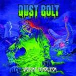 Dust Bolt - Violent Demolition