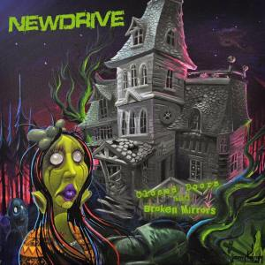 Newdrive - Closed Doors And Broken Mirrors